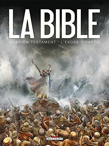 La Bible - L'Ancien Testament - L'Exode T01