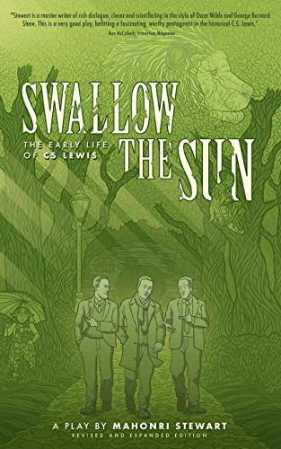 Swallow the Sun: The Early Life of C.S. Lewis