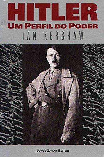 Hitler. Um Perfil Do Poder