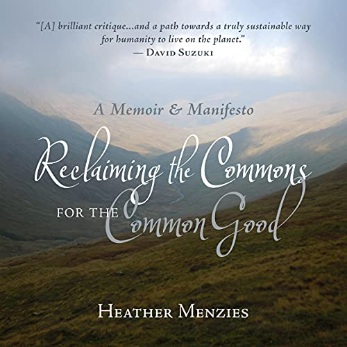 Reclaiming the Commons for the Common Good cover art