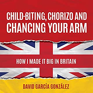 Child-biting, Chorizo and Chancing Your Arm cover art