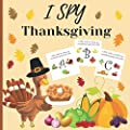 I spy thanksgiving: A fun Book for 4-8 Year Old About Autumn & Thanksgiving Great Gift Idea For Preschoolers & Kids & Kindergarten !