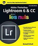 Adobe Photoshop Lightroom 6 et CC pour les Nuls grand format, 2e édition