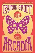 By Lauren Groff - Arcadia (2.12.2012)