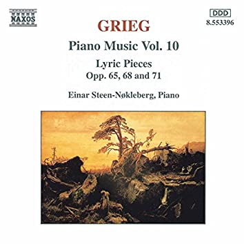 Grieg: Lyric Pieces, Books 8 - 10, Opp. 65, 68, and 71