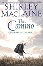 The Camino by Shirley MacLaine (2001-05-01)