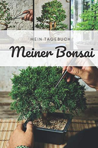 Das Tagebuch meines Bonsais: Diese Zeitschrift ermöglicht es Ihnen, das Wachstum Ihres Bonsai im Laufe der Zeit zu verfolgen. Dies ist ein ideales Logbuch, das Folgendes bietet