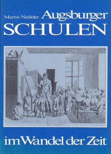 Augsburger Schulen im Wandel der Zeit