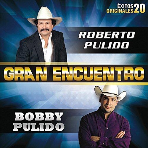 Gran Encuentro: Roberto Pulido y Bobby Pulido (CD)