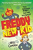 Freddy and the New Kid (The Awesome Robot Chronicles)