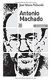 Antonio Machado (Siglo XXI de España General, S.A.)