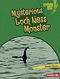 Mysterious Loch Ness Monster (Lightning Bolt Books ® ― Spooked!)