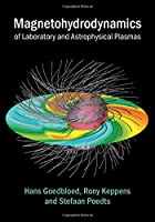 Magnetohydrodynamics of Laboratory and Astrophysical Plasmas