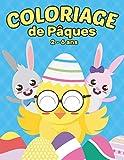 Coloriage de Pâques 2-6 ans: Livre de coloriage amusant de Pâques pour enfants d'âge préscolaire et les petits enfants de 2 à 6 ans | Coloriage œufs de Pâques.