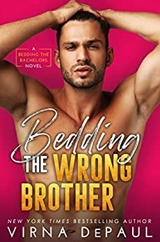 Bedding The Wrong Brother (Bedding the Bachelors, Book 1) Review