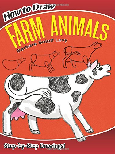 How to Draw Farm Animals (Dover How to Draw)