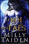 Le Roi Des Faes: Une Romance Paranormale par Taiden