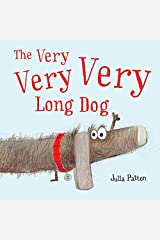 The Very Very Very Long Dog Kindle Edition