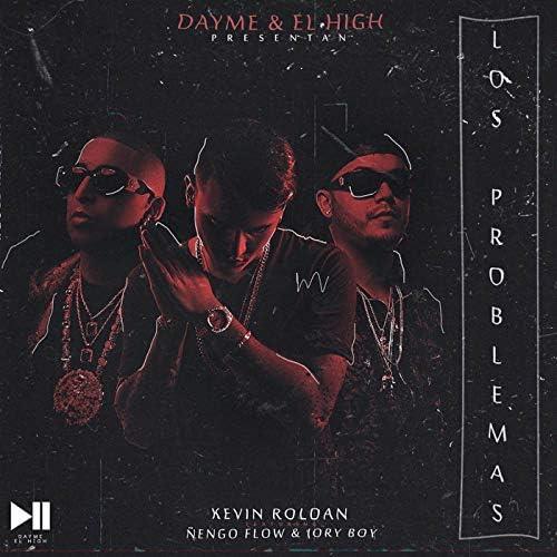 Dayme y El High, Kevin Roldan & Ñengo Flow feat. Jory Boy