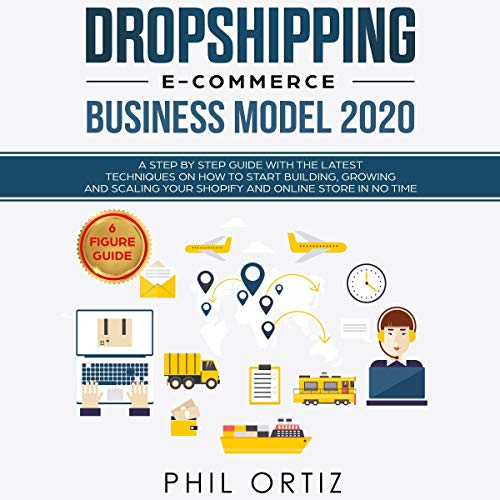 Dropshipping E-Commerce Business Model 2020 cover art