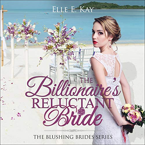 The Billionaire's Reluctant Bride cover art