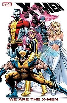 X-Men: We Are The X-Men (Uncanny X-Men (1963-2011)) by [Stan Lee, Len Wein, Chris Claremont, Jim Lee, Scott Lobdell, Grant Morrison, Mike Carey, Jack Kirby, Frank Quitley, John Romita, Greg Land, Dave Cockrum, John Byrne, Alan Davis, Walt Simonson, Frank Quitely]