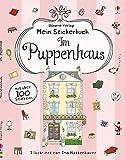 Mein Stickerbuch: Im Puppenhaus: Usborne zum Mitmachen