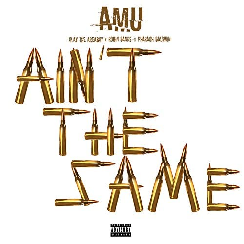 Amu & Olay The Area Boy feat. Robin Banks & Pharaoh Baldwin