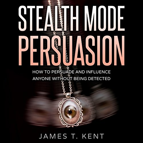 Stealth Mode Persuasion audiobook cover art