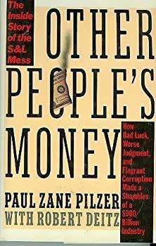 Other People's Money: The Inside Story of the S&L Mess 067168101X Book Cover
