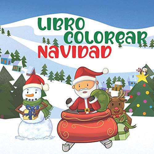 Libro Colorear Navidad: Libro Colorear Para Niños   Imágenes Para Colorear Divertidas   Navidad Regalos Niños