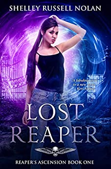 Lost Reaper (Reaper's Ascension Book 1) by [Shelley Russell Nolan]