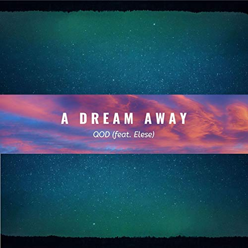 A Dream Away (feat. Elese) [Explicit]