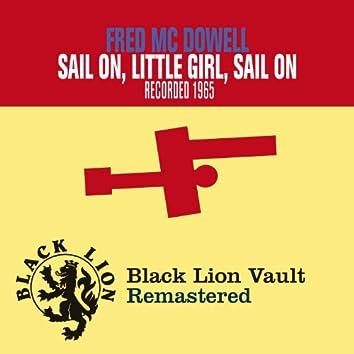 Sail On, Little Girl, Sail On