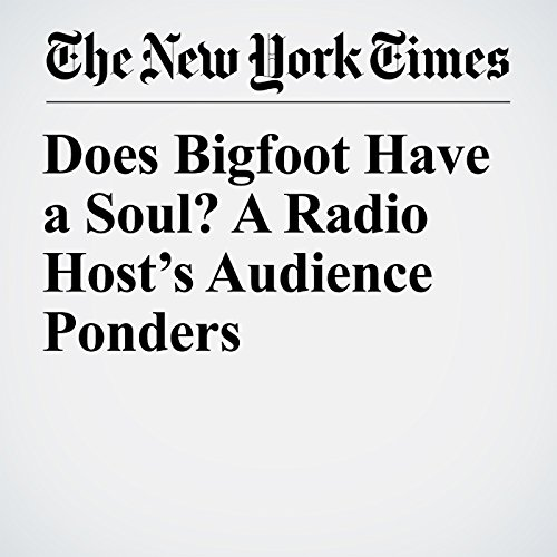 Does Bigfoot Have a Soul? A Radio Host's Audience Ponders copertina