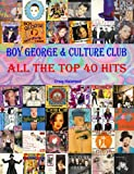 Boy George & Culture Club: All The Top 40 Hits