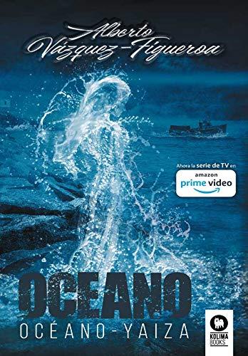 Trilogía Océano: Océano-Yaiza-Maradentro (Novelas con valores)