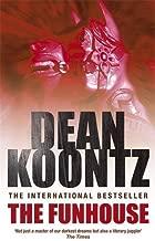 The Funhouse by Dean Koontz (1993-08-26)