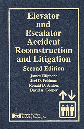 Elevator and Escalator Accident Reconstruction and Litigation ...