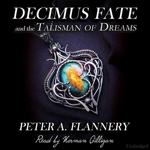 Decimus Fate and the Talisman of Dreams cover art