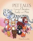 Pet Tales Featuring Chester, Lady and Mipi (English Edition)