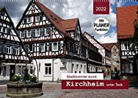 Stadtbummel durch Kirchheim unter Teck (Wandkalender 2022 DIN A2 quer): Ein Bummel durch die historische Fachwerkstadt mit PLANER-Funktion (Geburtstagskalender, 14 Seiten )