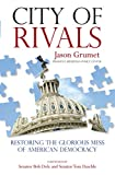 Jason Grumet City of Rivals election reform