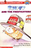 Fluffy and the Firefighters: Level 3 (HELLO READER LEVEL 3)