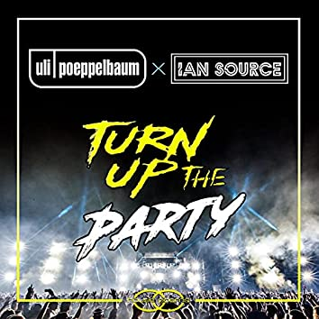 Turn Up The Party