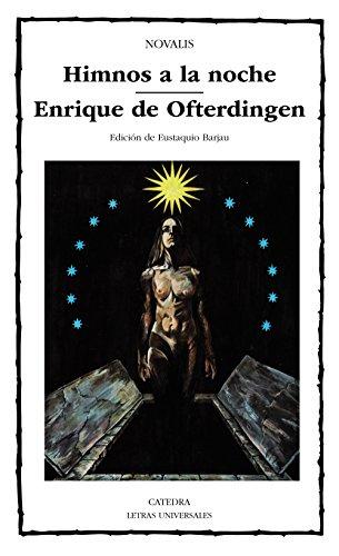 Himnos a la noche; Enrique de Ofterdingen (Letras Universales)