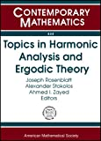Topics in Harmonic Analysis and Ergodic Theory: December 2-4, 2005 Depaul University, Chicago, Illinois (Contemporary Mathematics)
