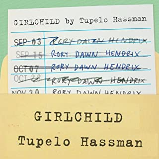 Girlchild     A Novel              By:                                                                                                                                 Tupelo Hassman                               Narrated by:                                                                                                                                 Tupelo Hassman                      Length: 5 hrs and 44 mins     43 ratings     Overall 3.3