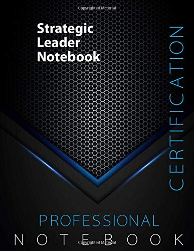 """Strategic Leader Certification Exam Preparation Notebook, 140 pages, examination study writing notebook, Dotted ruled/blank double sided sheets, 8.5"""" x 11"""", Glossy cover pages, Black Hex"""