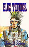 Blue Thunder (English Edition)